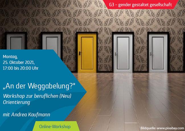 """""""An der Weggabelung"""" - Workshop zur beruflichen (Neu)Orientierung"""